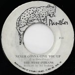 Never Gonna Give You Up / Never Give Up Ver - The West Indians