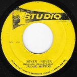 Never Never / Version Ever - Jackie Mittoo And The Sound Specialists