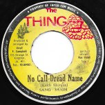 No Call Dread Name / Syndicate In Dub - Sang Hugh / Soul Syndicate