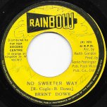 No Sweeter Way / Sweetness Dub - Brent Dowe / Sky Nation