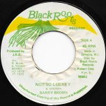 Not So Lucky / Jah Live Special Ver - Barry Brown / Black Roots
