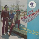 On The Run - The Heptones