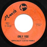 Only You / Ver - Lloyd Parks / Parks All Stars