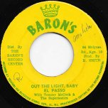 Out The Light Baby / Mosquito 1  - El Passo With Tommy McCook And The Supersonics
