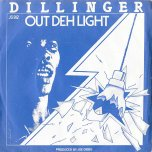 Out Deh Light / Woody Woodpecker - Dillinger