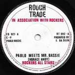 Pablo Meets Mr Bassie / Mr Bassie Special - Rockers All Stars