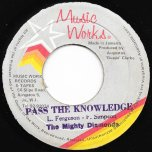 Pass The Knowledge / Ver - The Mighty Diamonds