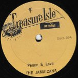 Peace And Love / You Dont Care - The Jamaicans / The Techniques
