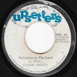Philistines On The Land / Bingo Kid - Junior Murvin / Earl Chinna Smith And The Upsetters