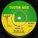 Phoenix City / Men Alone - Roland Alphonso And The Soul Brothers / The Deacons