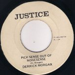 Pick Sense Out Of Nonsense / Sense Ver - Derrick Morgan