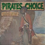 Pirates Choice - Various..Judah Eskender..Princle Lincoln..