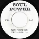 Please Forgive Them / Forgive Dub - Cornell Campbell