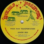 Poor Man Transportation / Dub / Walk A Ton - Junior Reid / Papa Toyan