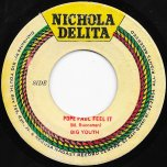 Pope Paul Feel It / Trouble In Vaticon Ver - Big Youth / Big Youth And Ark Angels