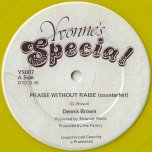 Praise Without Raise (Counterfeit) / Part 2 - Dennis Brown / Hugh Brown