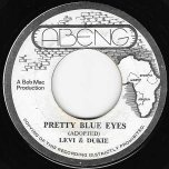 Pretty Blue Eyes / Ver - Levi And Dukie / King Tubby