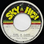 Pure And Clean / Nice And Nasty - Ranking Trevor / Roots Rock Band