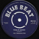 Push It Down / Blues Market - The Personalities / The Hotshots
