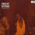 Rave On Brother - Various..Alton Ellis..George Ferris..Owen Gray