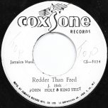 Redder Than Fred / Glory Land - John Holt And King Stitt / The Heptones