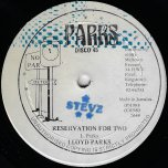 Reservation For Two / Hear The Rhythm Yah - Lloyd Parks / The Bass Wizard