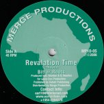 Revalation Time / Dub / Give I A Talk / Dub - Bitter Roots
