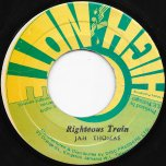 Righteous Train / Train Dub - Jah Thomas / The Revolutionaries