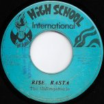 Rise Rasta / 007 Ver - The Unforgettables / Tonys All Stars