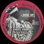 Rise Up / Earth People / Cant Keep Rasta Down / Dub Rise - Ptah Kruud / Ranking Joe / Ticklah