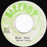 Roots Natty / Ver - Johnny Clarke