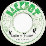 Rhythm Of Pleasure / Dr Seaton - Jerry Lewis / The Agrovators