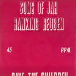 Psalms 72 / Save The Children / Modern Day Slavery - Sons Of Jah and Ranking Reuben