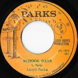 School Days / Part Two - Lloyd Parks