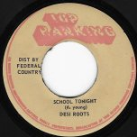 School Tonight / Fool Tonight - Desi Roots