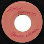 Secret Weapon / The Russians Are Coming - Bunny Lee All Stars / Val Bennett