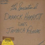 The Sensational Derrick Harriott Sings Jamaica Reggae - Derrick Harriott