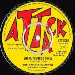 Share The Good Times / Version - Brent Dowe And The Gaytones