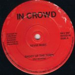 Shoot Up The Town - The In Crowd