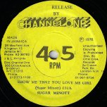 Show Me That You Love Me Girl / Instrumental 031 - Sugar Minott