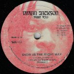 Show Us The Right Way / Ver - Vivian Jackson and the Prophets / Yabby Dread