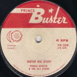 Still / Sister Big Stuff  - Prince Buster And The All Stars