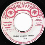 Sister Maggie Breat / Step On The Dragon - I Roy