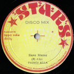 Slave Master / Word Sounds And Power (Horns Cut) - Prince Alla / Unknown Deejay
