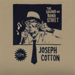 The Sound Of Bond Street - Joseph Cotton