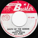 South Of The Border / Ver - Prince Buster and The All Stars