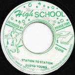 Station To Station / Puss In The Butter - Lloyd Young / Tony All Stars