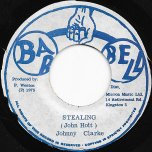 Stealing / Steal A Dub - Johnny Clarke / Prince Phillip And The Aggrovators