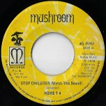 Stop Children Watch This Sound / Stop Stop Stop - Home T 4 / Now Generation