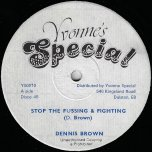 Stop The Fussing And Fighting / Rocking Time - Dennis Brown